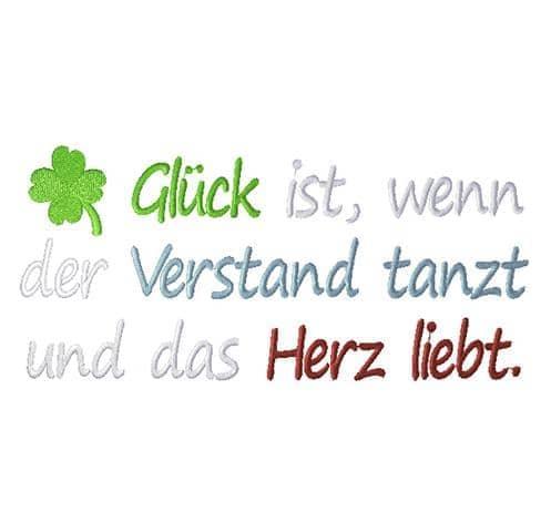 Glück ist, …